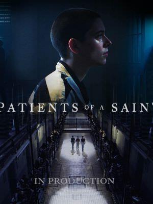 大監獄行動 Patients of a Saint 海報